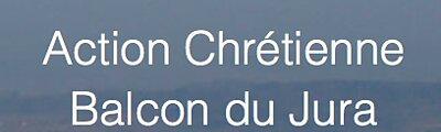 Activités chrétiennes sur le Balcon du Jura